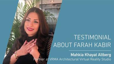 Mahkia Khayat Altberg testimonial about Farah Kabir