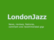 London Jazz News