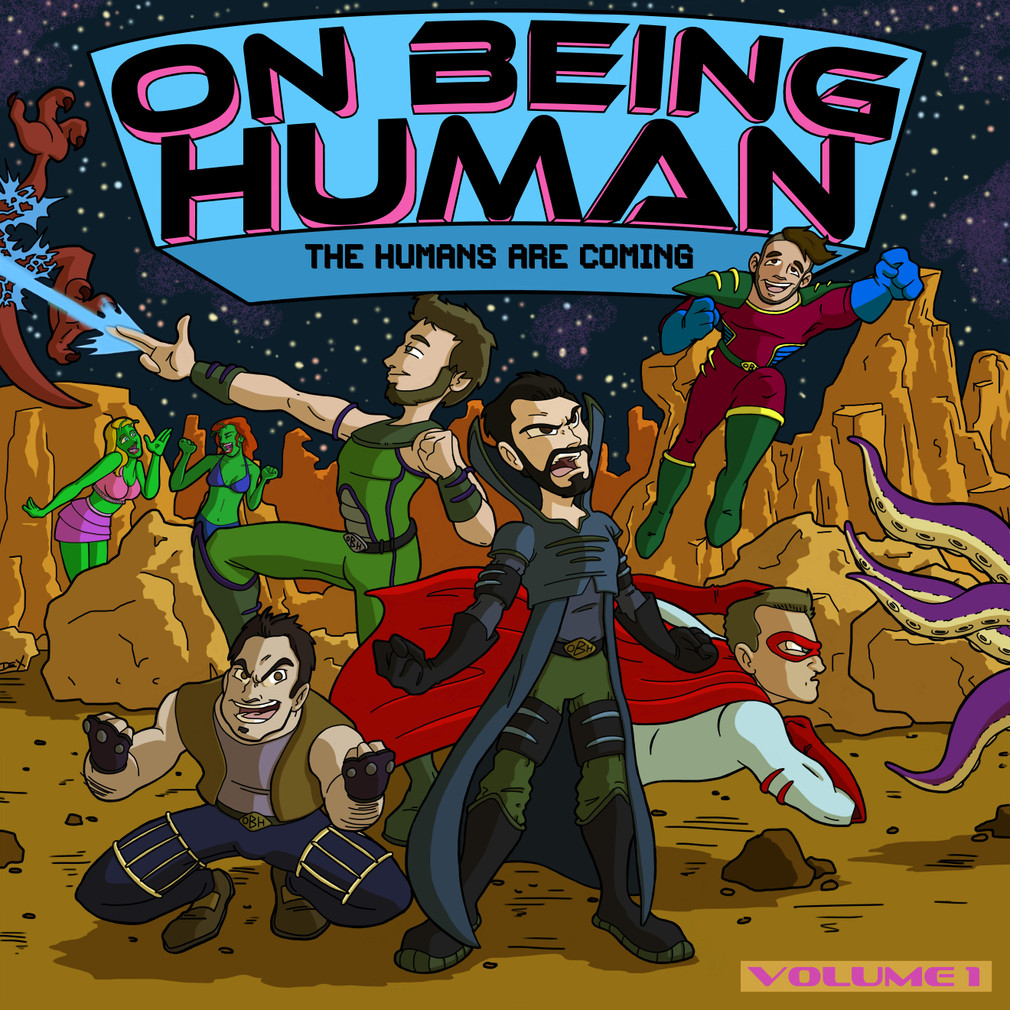 'On Being Human: The Humans Are Coming - Volume 1 (Cover)'