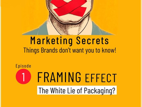 Framing effect - The white lie of packaging?