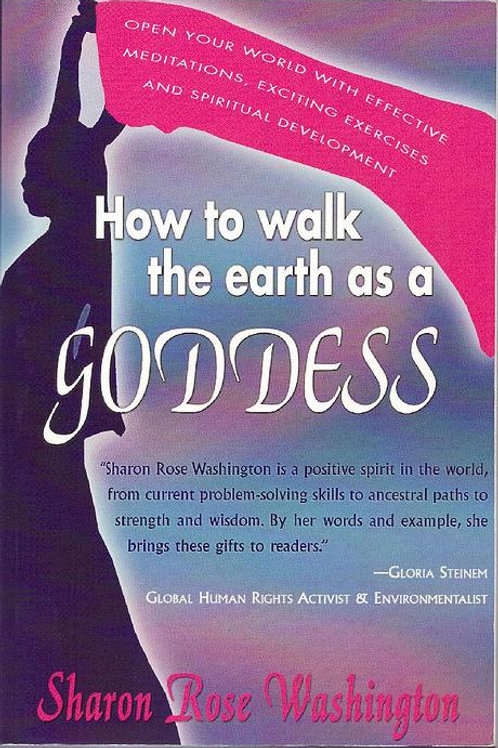 How To Walk the Earth as a Goddess - Book