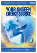 YOUR UNSEEN ENERGY