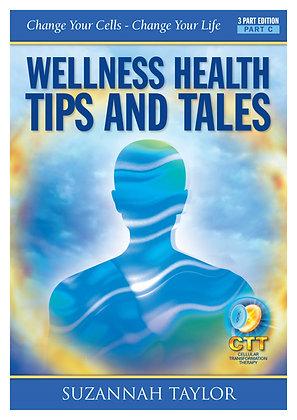 WELLNESS HEALTH TIPS n TALES