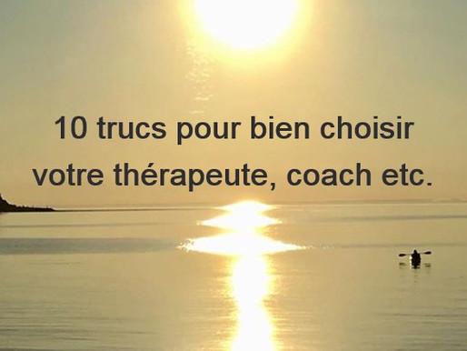 10 trucs pour bien choisir votre thérapeute, coach etc.