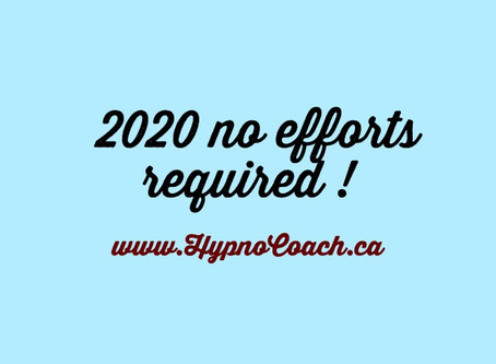 2020 no efforts required !