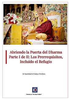 Abriendo la Puerta del Dharma Parte I de II Los Prerrequisitos Incluido el Refugio .jpg