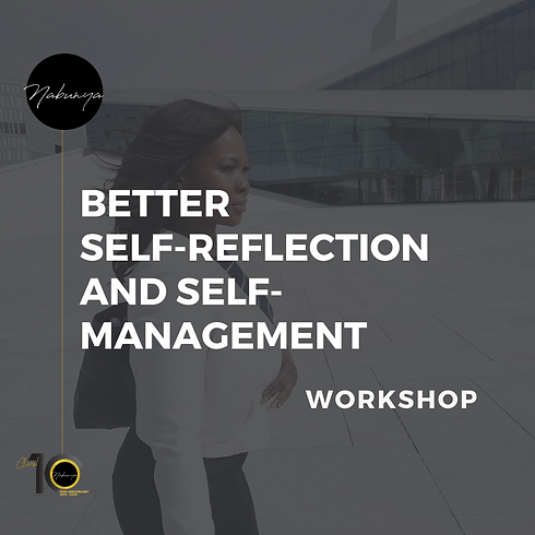 Better  SELF-REFLECTION AND SELF-MANAGEM