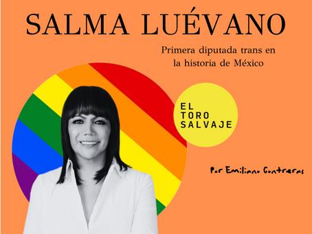 """""""Ser trans no es el problema, el problema es la transfobia"""": Entrevista con Salma Luévano"""