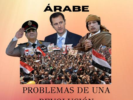 La Primavera Árabe: Problemas de una revolución