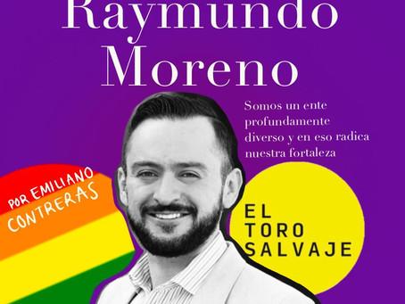 """""""Somos un ente profundamente diverso y en eso radica nuestra fortaleza"""": Raymundo Moreno"""