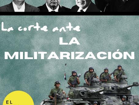 La corte ante la militarización