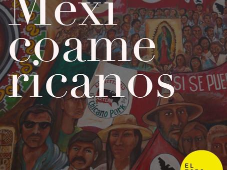 Los mexicoamericanos y su eterna lucha por la igualdad