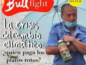 Bullfight: La crisis del cambio climático, ¿Quién paga los platos rotos?