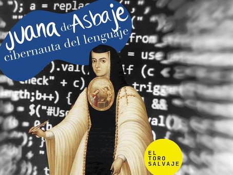 Juana de Asbaje, cibernética del lenguaje