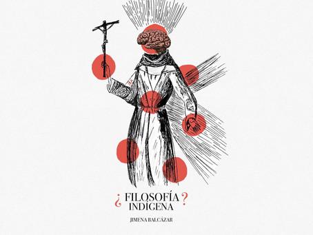 ¿Filosofía indígena?: ¿De qué hablamos cuando hablamos de filosofía?