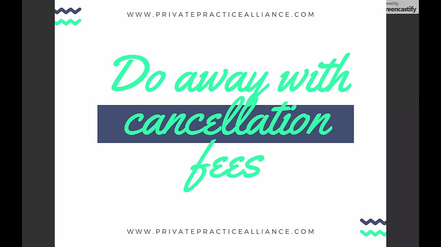 Private Practice cancellation fees