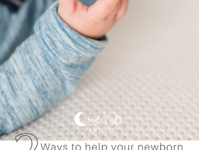3 Ways to Help Your Newborn Sleep Well