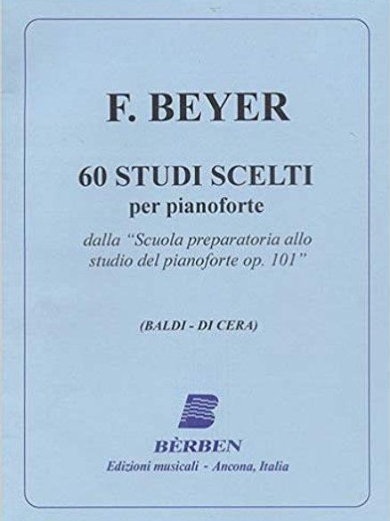 BEYER - 60 STUDI SCELTI PER PIANOFORTE OP. 101 - ED. BERBEN
