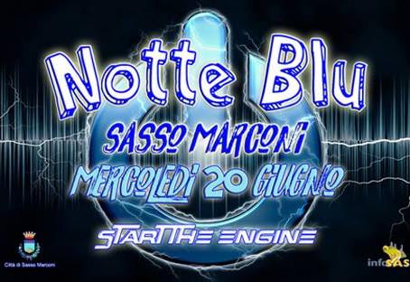 20/06 NOTTE BLU Sasso Marconi