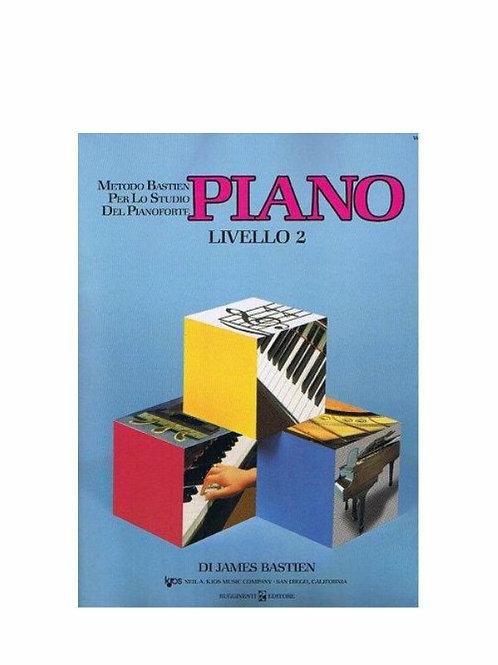 PIANO Bastien per lo studio del Pianoforte LIVELLO 2