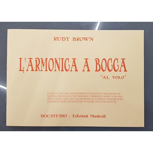 """L'Armonica a Bocca """"AL VOLO"""" di Rudy Brown"""