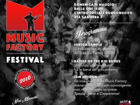 15/05 - MUSIC FACTORY FESTIVAL - 2° EDIZIONE