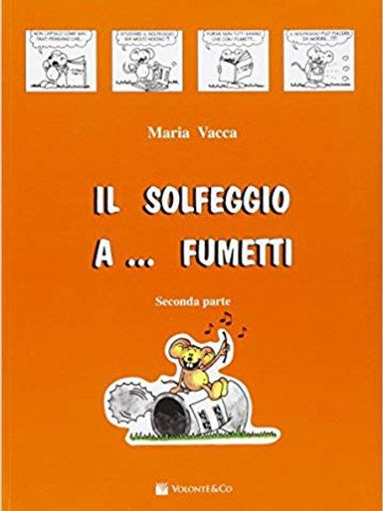IL SOLFEGGIO A... FUMETTI di Maria Vacca