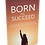 Thumbnail: Born to Succeed (Video Courses)