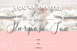 PURPOSE TEA INVITE PRINTABLE - Invitatio