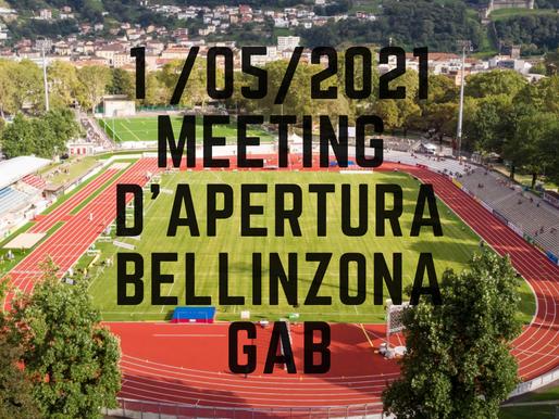 MEETING DI APERTURA BELLINZONA (GAB) 01/05/21