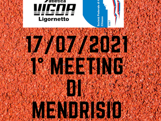 1° MEETING CITTÀ DI MENDRISIO 17/07/21