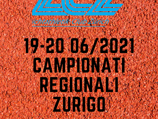 CAPIONATI REGIONALI ZURIGO 19/06/21-20/06/21