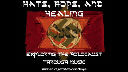 Promo for Hate, Hope, and Healing: Exploring the Holocaust Through Music