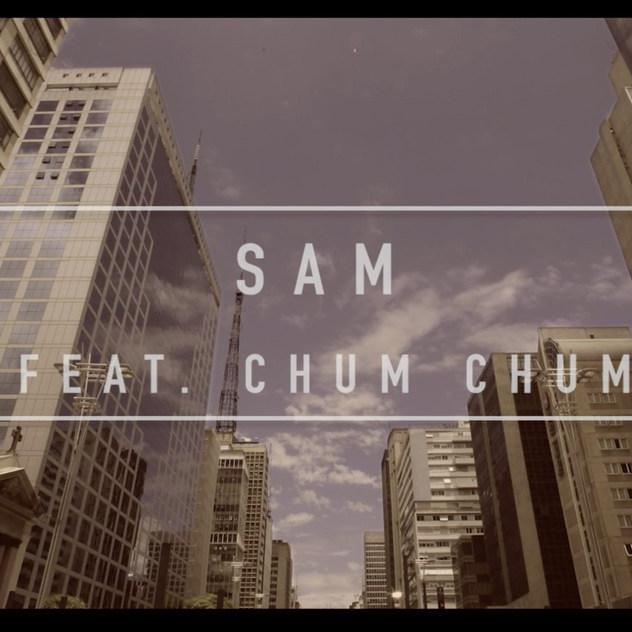 Sam feat. Chum Chum - Só Deus Pode Me Julgar