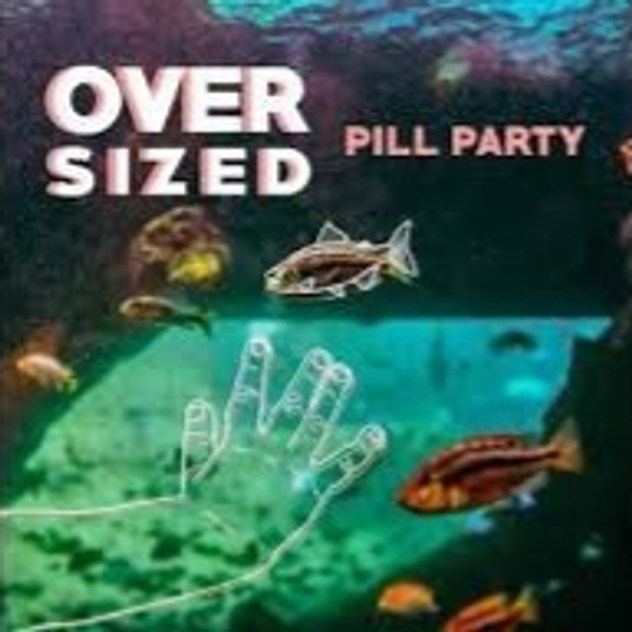 Oversized - Pill Party