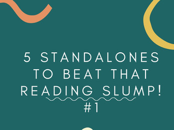 5 Standalones to beat that reading slump! #1