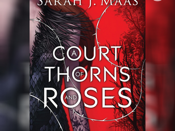 Book Review: A Court of Thorns & Roses by Sarah J. Maas