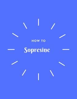 how to sopresine