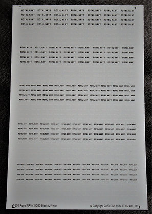 1-600 Decals  ROYAL NAVY lettering 50 -50 black & white