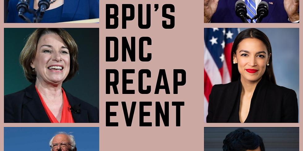 BPU's DNC Recap Event