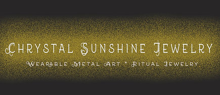 Chrystal Sunshine Jewelry, wearable metal art, ritual magical jewelry