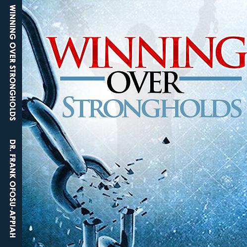 Winning Over Strongholds