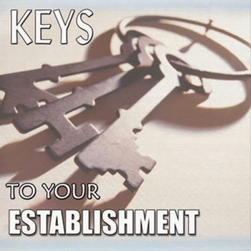 Keys to Your Establishment