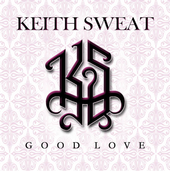 "Keith Sweat Is Giving Some ""Good Love"" This 2016"
