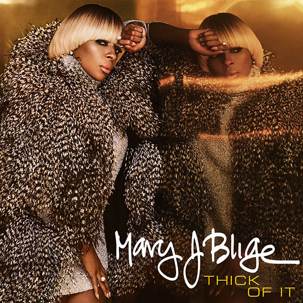 New Music: Mary J. Blige – Thick of It