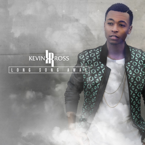 "New Comer Kevin Ross Releases The Video For ""Long Song Away"""