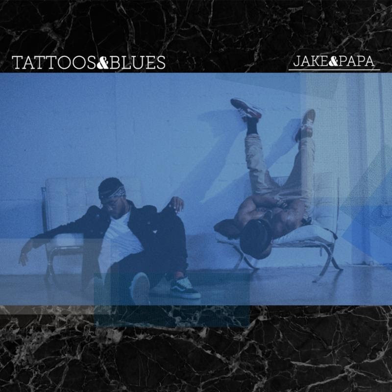 R&B Duo Jake&Papa Returns With A Brand New EP, 'Tattoos&Blues'