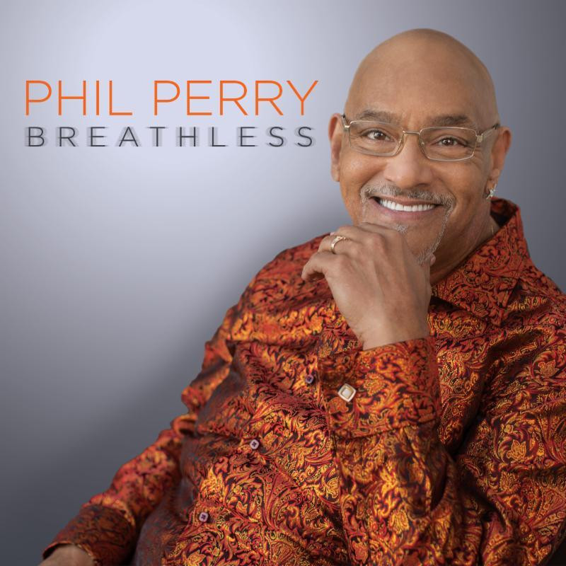 Phil Perry Returns With New Album 'Breathless'