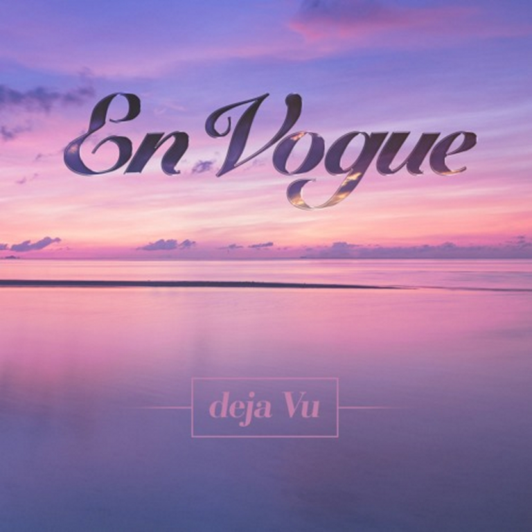"90s Ladies Due En Vogue Returns With New Song ""Deja Vu"""