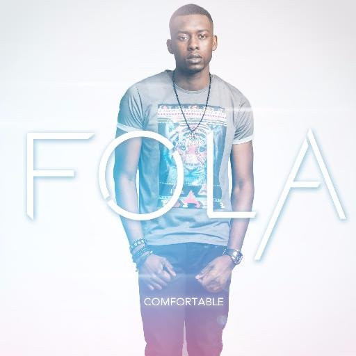 "R&B Upcoming Artist Fola Has Released A Revamp Of His 2014 release ""Comfortable"""